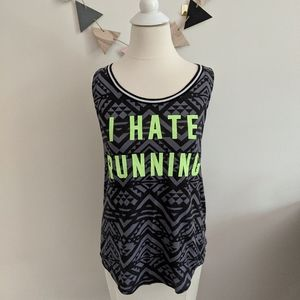 """VS PINK """"I Hate Running"""" Aztec Print Muscle Tee"""